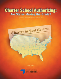 2003_06.05_Charter School Authorizing_Are States Making the Grade?