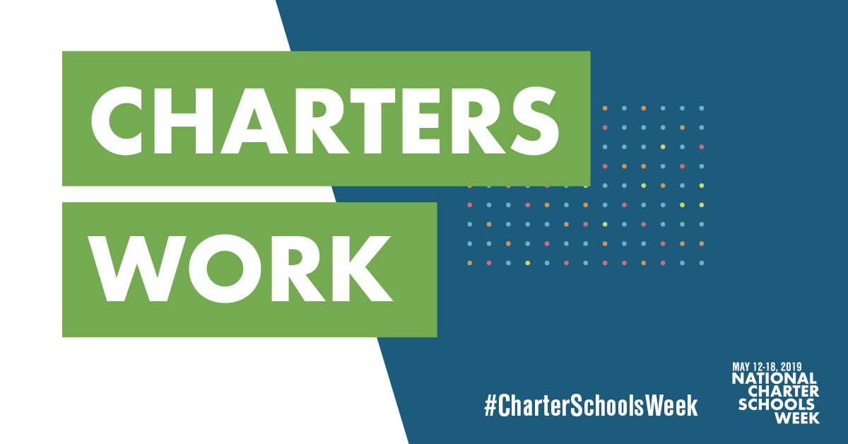 Charters Work graphic for National Charter Schools Week