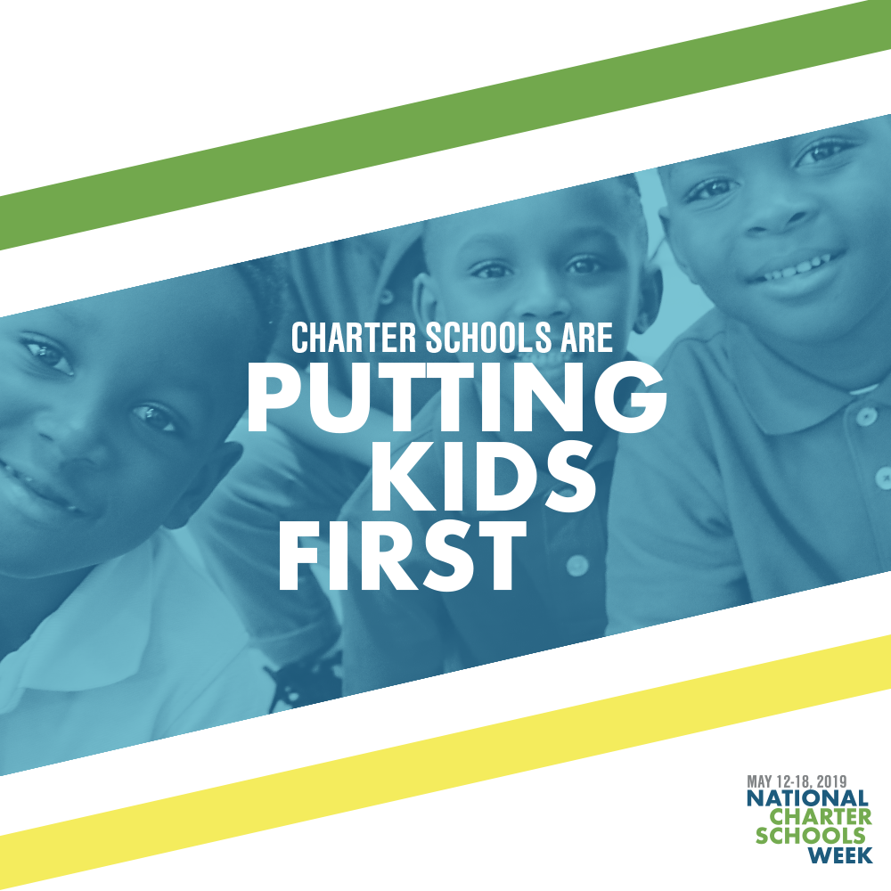 Charter Schools Are Putting Kids First graphic for National Charter Schools Week