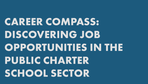 Career Compass: Discovering Job Opportunities in the Public Charter School Sector