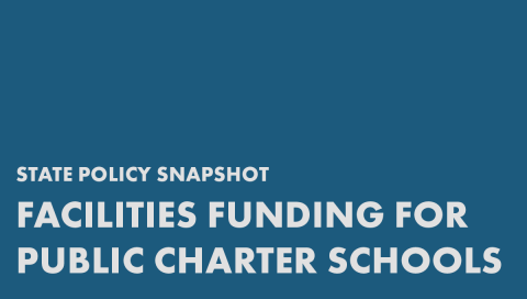 Facilities Funding for Public Charter Schools