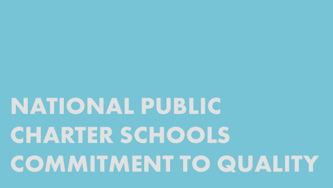National Public Charter Schools Commitment to Quality