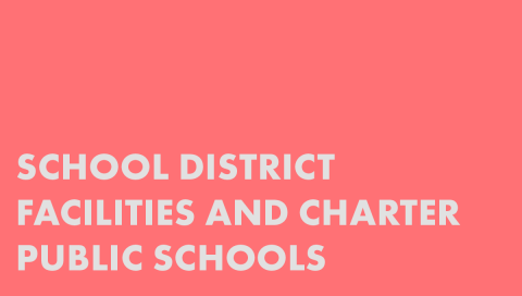 School District Facilities and Charter Public Schools
