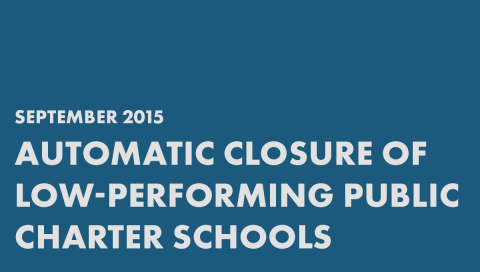 Automatic Closure of Low-Performing Public Charter Schools report graphic