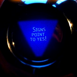"Magic 8 Ball predicting ""Signs Point to Yes."""