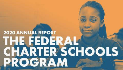Thumbnail for The Federal Charter Schools Program Annual Report