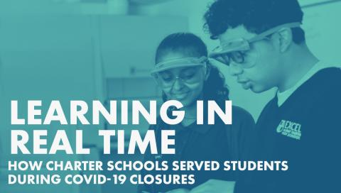 Learning in Real Time:How Charter Schools Serve Student During COVID-19 School Closures graphic