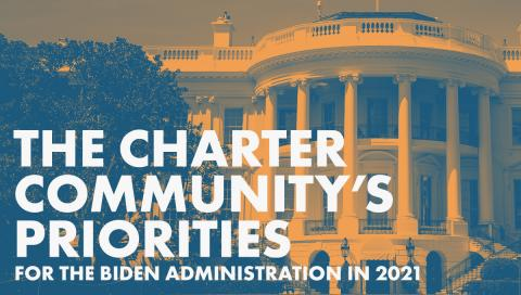 The Charter Community's Priorities for the Biden Administration publication graphic