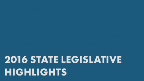 2016 State Legislative Highlights