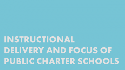 Instructional Delivery and Focus of Public Charter Schools