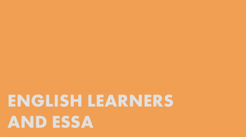 English Learners and ESSA