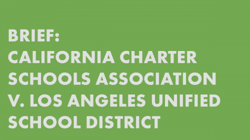 Brief: California Charter Schools Association v. Los Angeles Unified School District